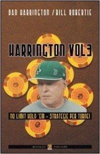 Harrington vol. 3 - No limit hold'em. Strategie per tornei