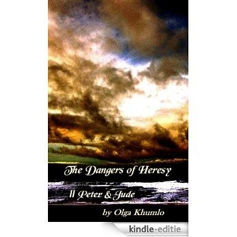 The Dangers of Heresy (English Edition) [Kindle-editie]