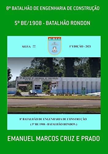 8º Batalhão De Engenharia De Construção