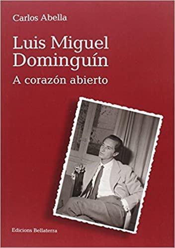 Luis Miguel Dominguín : a corazón abierto (Muletazos, Band 3)