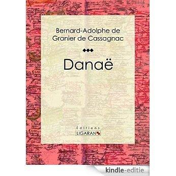 Danaë (French Edition) [Kindle-editie]