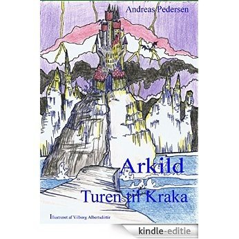 Arkild-3: Turen til Kraka [Kindle-editie]