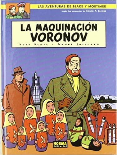 Blake & Mortimer 14 la maquinacion voronov/ The Voronov Plot