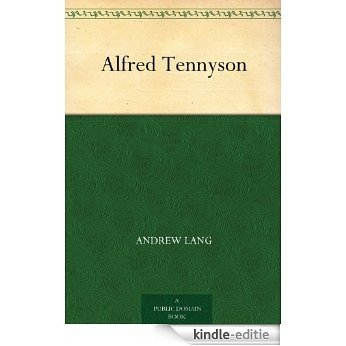 Alfred Tennyson (English Edition) [Kindle-editie]
