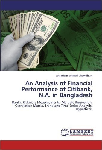 An Analysis of Financial Performance of Citibank, N.A. in Bangladesh
