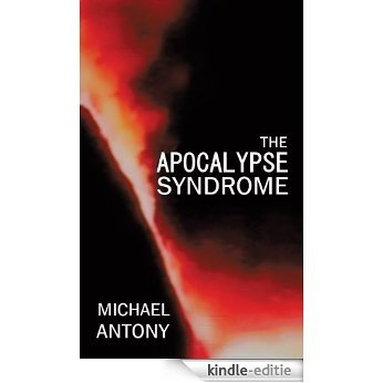 The Apocalypse Syndrome (English Edition) [Kindle-editie]