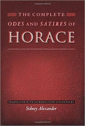 The Complete Odes and Satires of Horace (Lockert Library of Poetry in Translation)