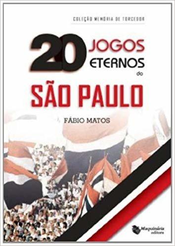 20 Jogos Eternos do São Paulo
