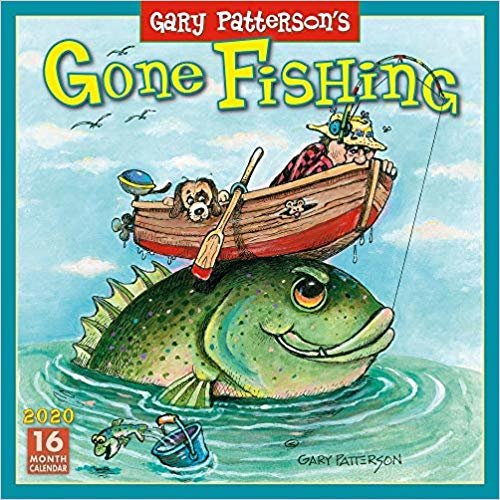 Gary Patterson's Gone Fishing 2020 Calendar