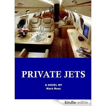 Private Jets (English Edition) [Kindle-editie]