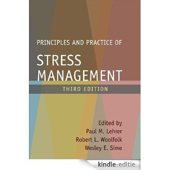 Principles and Practice of Stress Management, Third Edition [Kindle-editie]