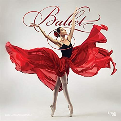 Ballet - Ballett 2021 - 18-Monatskalender: Original BrownTrout-Kalender [Mehrsprachig] [Kalender]