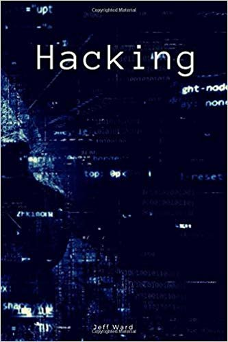 Hacking: Lined Hacking Notebook With Programming Hacking Cover Slogan, 110 pages, 6x9 (Hacking Notebooks)