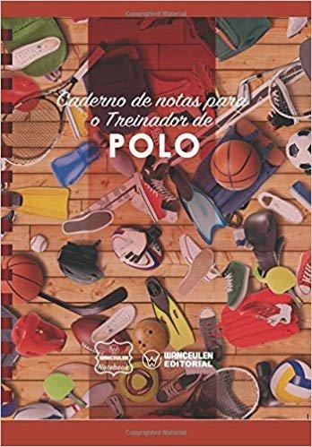 Caderno de Notas Para O Treinador de Polo
