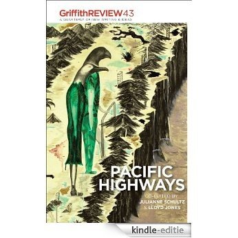 Griffith REVIEW 43: Pacific Highways [Kindle-editie]