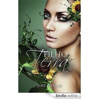 Filho da Terra: A sensibilidade fere (Saga Os Qu4tro Elementos Livro 2) (Portuguese Edition) [Kindle-editie]