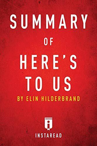 Summary of Here's to Us: by Elin Hilderbrand | Includes Analysis (English Edition)