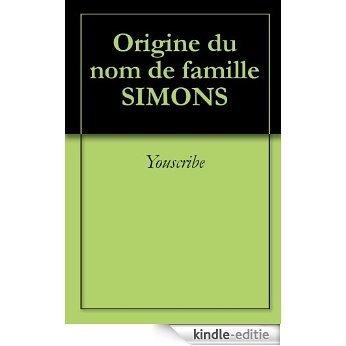 Origine du nom de famille SIMONS (Oeuvres courtes) [Kindle-editie]