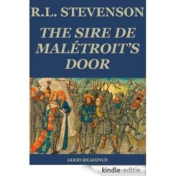 The Sire De Malétroit's Door (Annotated) (English Edition) [Kindle-editie]