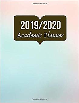 """2019/2020 Academic Planner: Simple Easy To Use August 2019 to July 2020 Academic Daily Weekly Monthly and Year Calendar Planner Organizer and Lesson Record Book Log 8.5""""x11"""" 120 pages."""