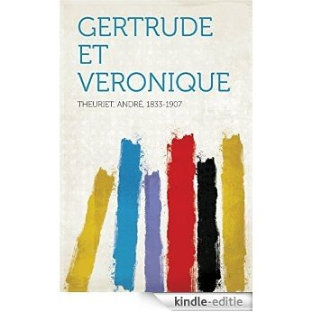 Gertrude et Veronique [Kindle-editie]