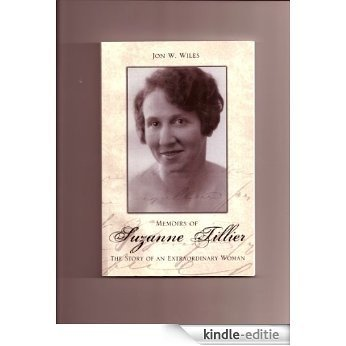 Suzanne Tillier: Memoirs of an Extraordinary Woman (English Edition) [Kindle-editie]