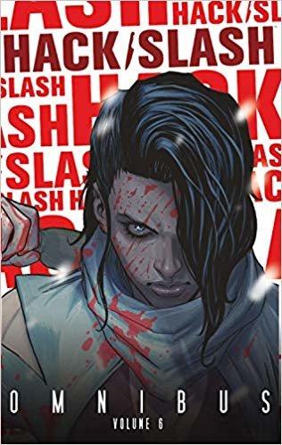 Hack/Slash Omnibus Volume 6