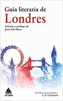 Guía literaria de Londres (Ático de los Libros nº 21)