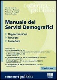 Manuale dei servizi demografici. Organizzazione, funzioni, procedure
