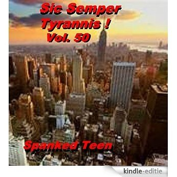 Sic Semper Tyrannis ! - volume 50 (English Edition) [Kindle-editie]