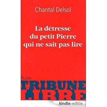 La détresse de petit Pierre qui ne sait pas lire (Tribune libre) [Kindle-editie]