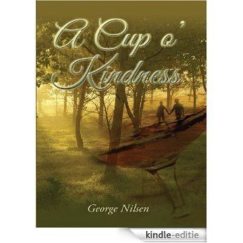 A Cup o' Kindness (--) (English Edition) [Kindle-editie]