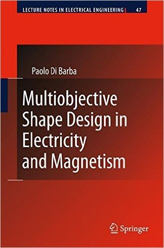 Multiobjective Shape Design in Electricity and Magnetism (Lecture Notes in Electrical Engineering)