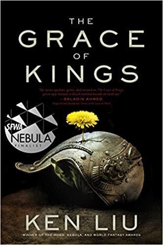 GRACE OF KINGS (The Dandelion Dynasty)