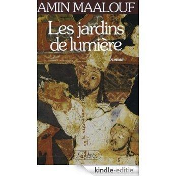 Les jardins de lumière (Romans historiques) (French Edition) [Kindle-editie]