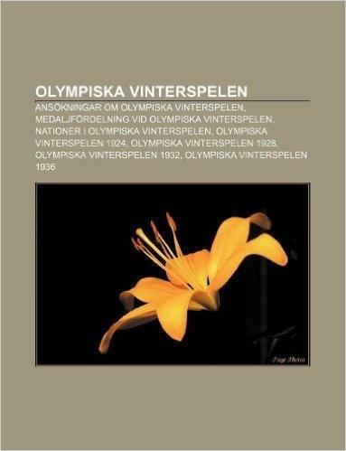 Olympiska Vinterspelen: Ansokningar Om Olympiska Vinterspelen, Medaljfordelning VID Olympiska Vinterspelen, Nationer I Olympiska Vinterspelen