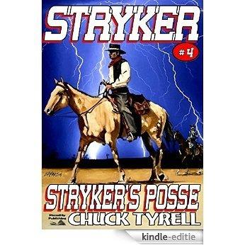 Stryker's Posse (A Stryker Western Book 4) (English Edition) [Kindle-editie]