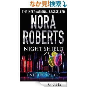 Night Shield (Night Tales) [Kindle版]