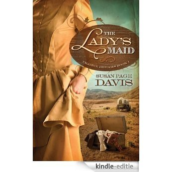 The Lady's Maid (Prairie Dreams) [Kindle-editie]