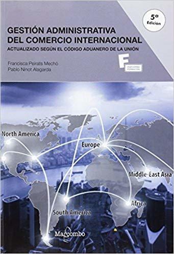 *Gestión administrativa del comercio internacional 5ªEd.