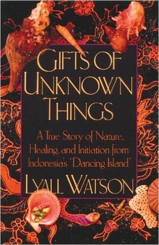 Gifts of Unknown Things