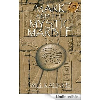 Mark and the Mystic Marble (English Edition) [Kindle-editie]