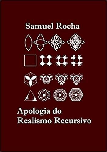 Apologia do Realismo Recursivo