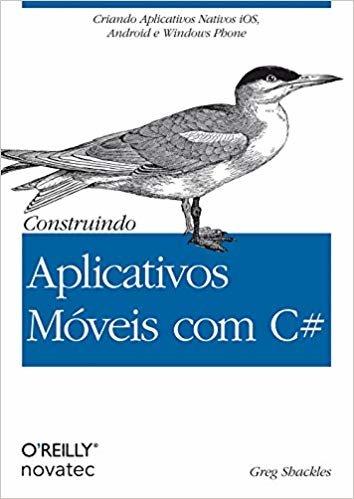 Construindo Aplicativos Móveis com C#