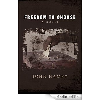 Freedom To Choose (English Edition) [Kindle-editie]