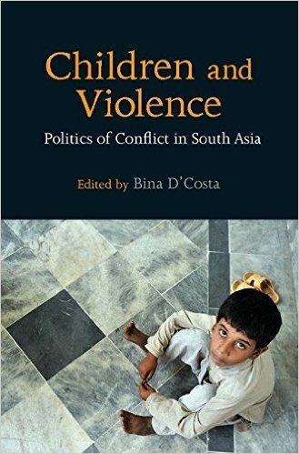 Children and Violence: Politics of Conflict in South Asia
