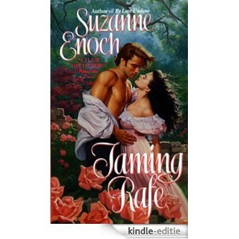 Taming Rafe (The Bancroft Brothers) [Kindle-editie]