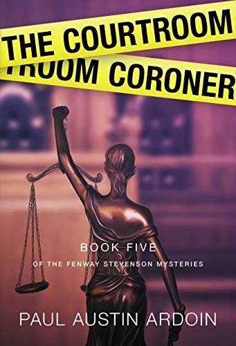 The Courtroom Coroner (Fenway Stevenson Mysteries Book 5) (English Edition)