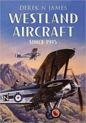 Westland Fixed Wing Aircraft 1915-1953