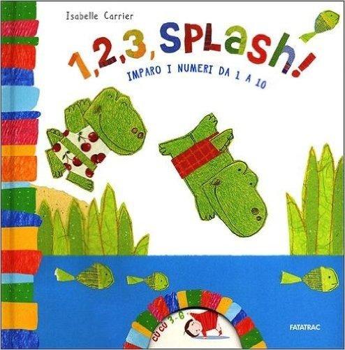 1, 2, 3 splash! Imparo i numeri da 1 a 10